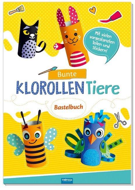 Bastelbuch Klo-rollen-Tiere Trötsch Verlag